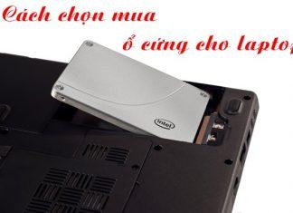 Cách chọn mua ổ cứng laptop
