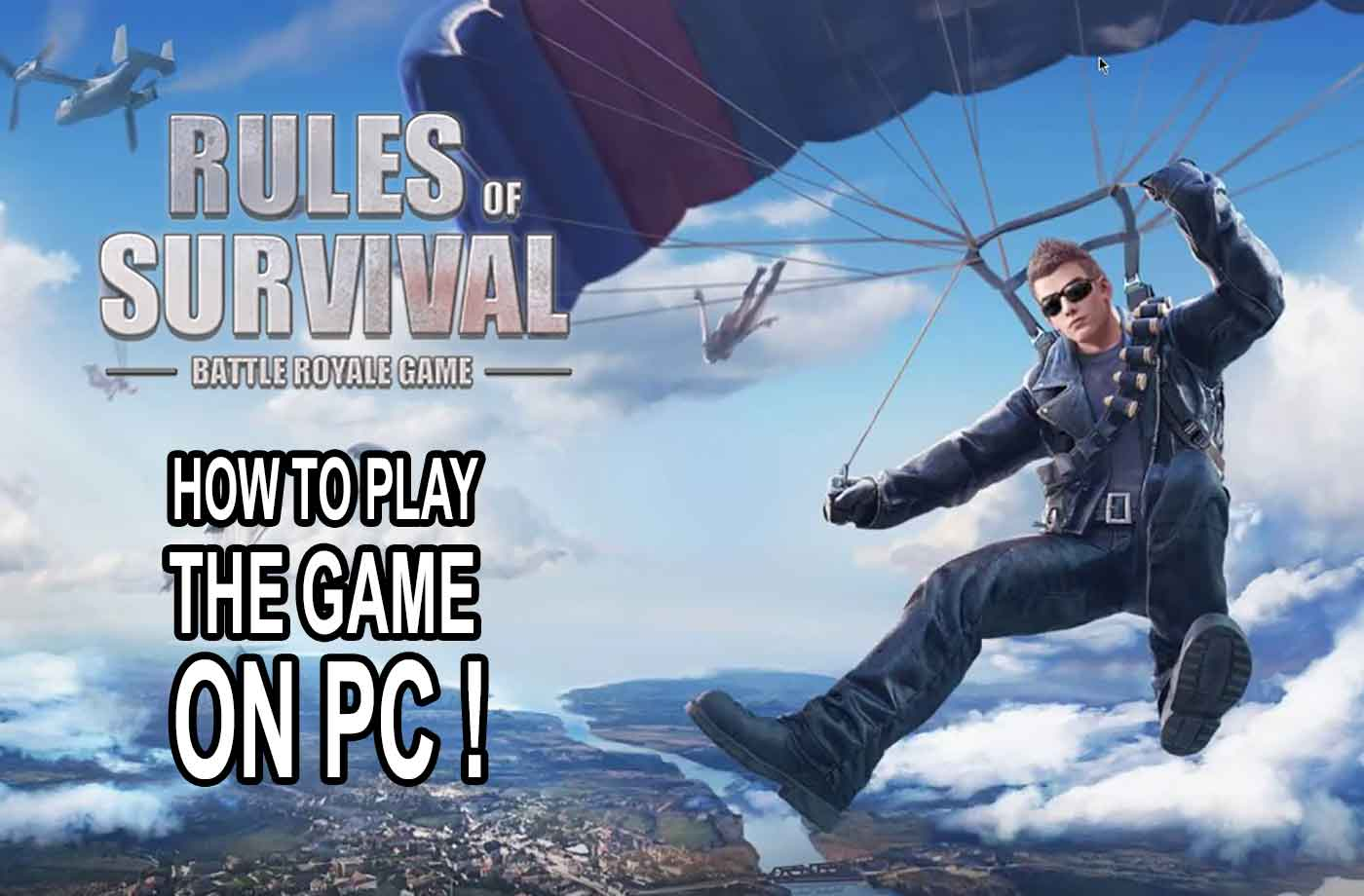 ROS PC – Chơi game Rules of Survival