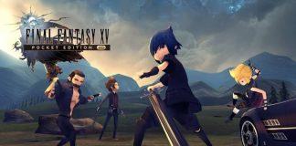 Final Fantasy XV Pocket Edition HD hiện đã có mặt trên PS4 và Xbox One