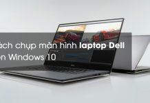chup-man-hinh-laptop-dell