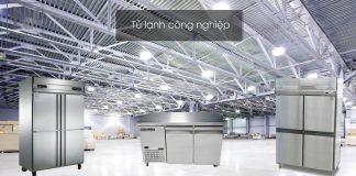 tìm hiểu về tủ lạnh công nghiệp