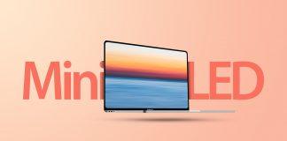 Công nghệ màn hình Mini-LED là gì? Kế hoạch áp dụng Mini-LED trên Macbook 2021