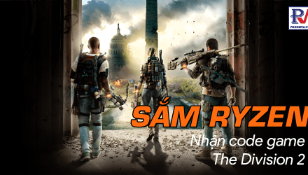 Sắm Ryzen Nhận code game The Division 2